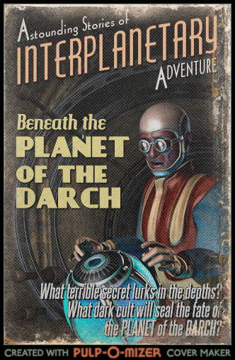 Beneath the Planet of the Darch
